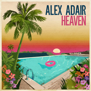 Heaven (Radio Edit) by Alex Adair