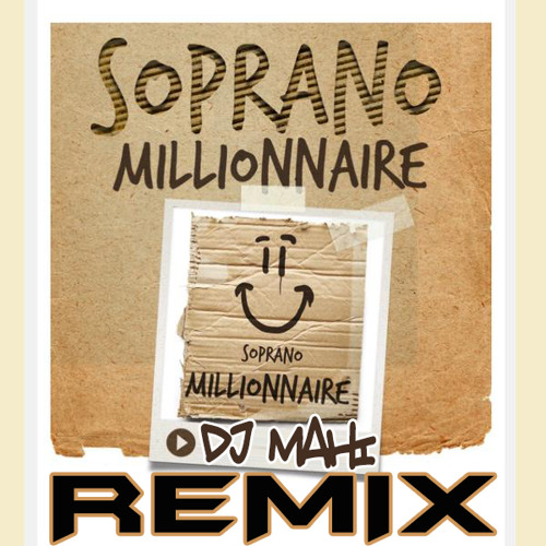 soprano millionnaire