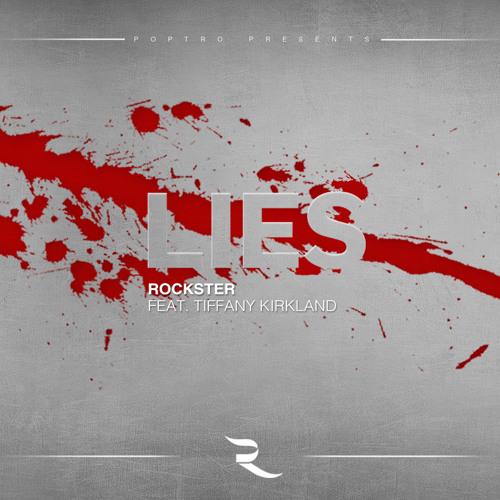 Rockster Feat T.Kirkland - Lies (Original Video Version)