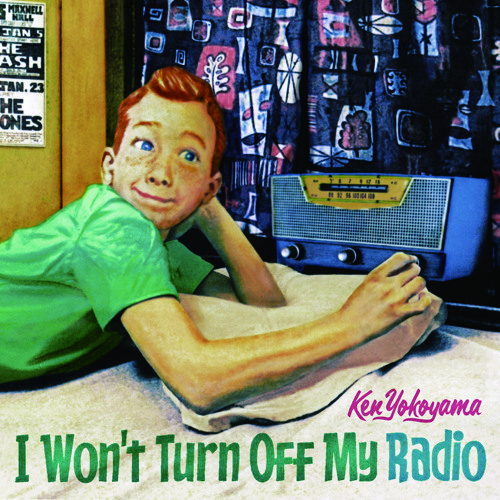 Ken Yokoyama-I Won't Turn Off My Radio^