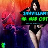 Jahvillani -Na mad out( Explicit )   |  August  2015  Produced by-@vanclivesfr
