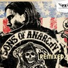 Sons Of Anarchy Theme (Samcro Remix) - Sons