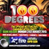 100 DEGREES x BASHMENT PARTY: NOTTING HILL CARNIVAL AFTER PARTY MIX (Mixed by Firin Squad)