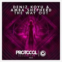 Deniz Koyu & Amba Shepherd - The Way Out