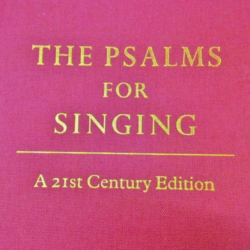 Psalms for Singing – A 21st Century Edition (2004)