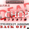 GHETTO RYCH FT. JUDGMENT