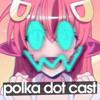 Polka Dot Cast