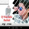 Dj Wale Babu - Badshah (DJ NZ REMIX)
