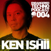 Endangered Techno Podcast - Episode 004 with Ken Ishii in the mix - 06.08.2015