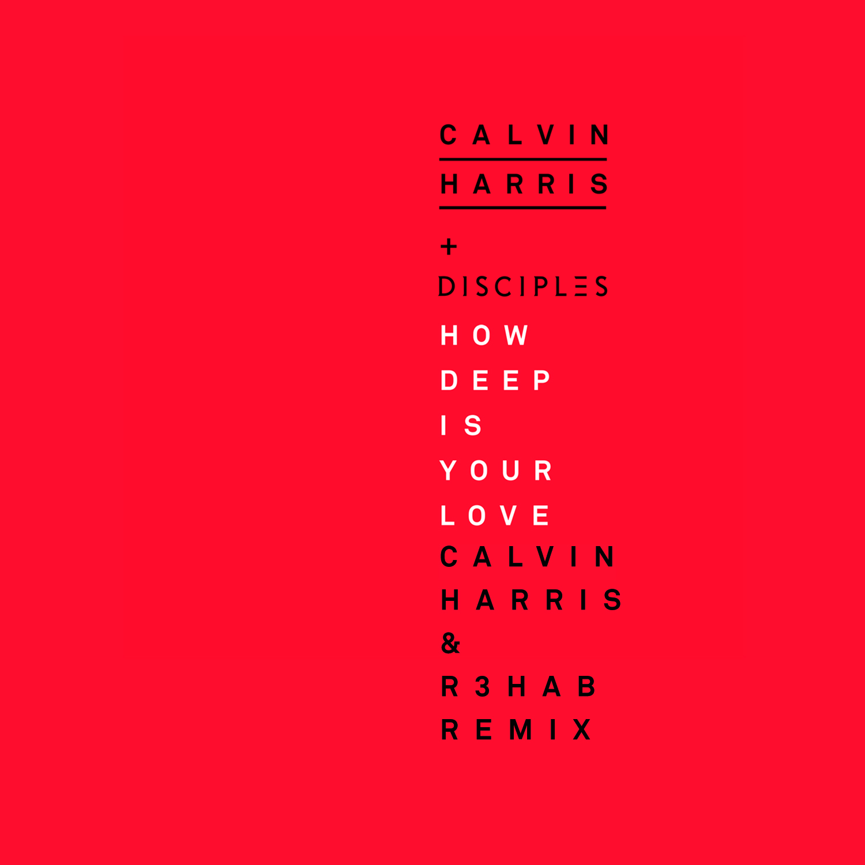 Download Calvin Harris Disciples How Deep Is Your Love Calvin Harris R3hab Remix By Calvin Harris Mp3 Soundcloud To Mp3 Converter