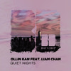 Ollin Kan - Quiet Nights (ft. Liam Chan)