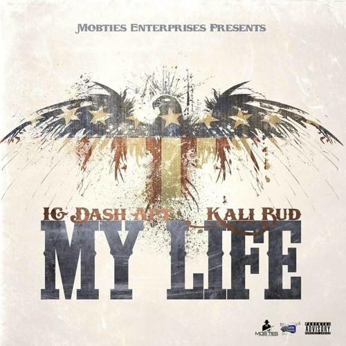 My Life feat:Kali bud