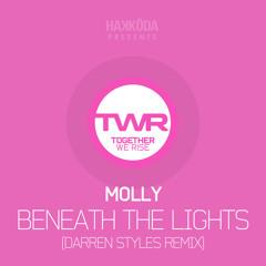 Molly - Beneath The Lights (Darren Styles Remix)