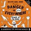 Danger Is Still Everywhere written and read by David O'Doherty (Audiobook Extract)