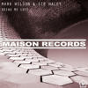 Mark Wilson & Ste Haley - Bring Me Love