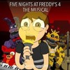♪ FIVE NIGHTS AT FREDDY'S 4 THE MUSICAL - Lhugueny (MORE ANNOUNCEMENTS!!!)