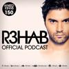 R3HAB - I NEED R3HAB 150