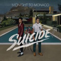 Midnight To Monaco Suicide Artwork