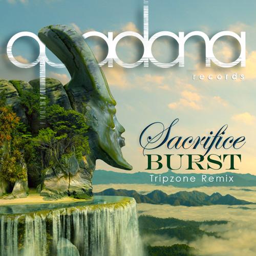 Burst - Sacrifice (Tripzone Remix)