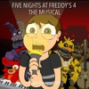 Five Nights At Freddy's 4 The Musical