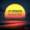 Joy Corporation - Do you Remember (Shapeless Remix)
