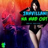 Jahvillani -Na Mad Out( Explicit ) - August 2015 Street - Fame Records