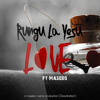 Love_Rungu La Yesu Ft. Masebo @YesuOkoaMitaaTz @Goodnation (Prod. By Masebo)
