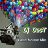 Latin House 2015 Editon DJ CAST------