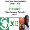 """If I Be Lifted Up - """"Sisters Encouraging One Another"""" - Figueroa Christian Women's"""