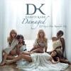 Danity Kane - Damaged (Taj Vs Rauhofer Mashup)