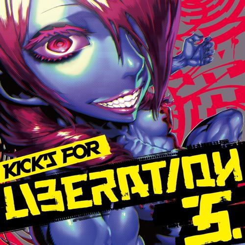Kicks For Liberation 5