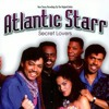 Secret Lovers - Atlantic Starr (1985)
