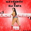 Dj Feurty Feat Dj Tafa Lache tes cheveux Mix 2015 mp3