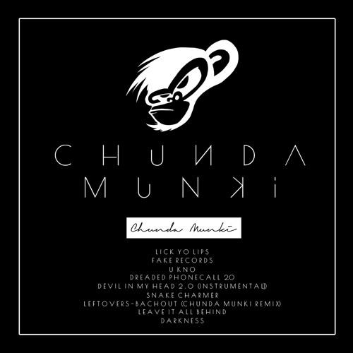 Chunda Munki - Leave It All Behind (Original 2012 Mix) FREE