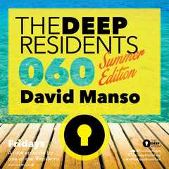 TheDeepResidents 060 Summer Edition - David Manso [BeachGrooves]