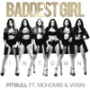 BADEST GIRL INTOWN - MOHOMBI FT WISIN & PITBULL REMIX DJ FERNANDITO 2015