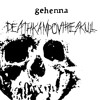 """GEHENNA """"Funeral Embrace"""""""