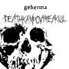"""GEHENNA """"Deathkamp ov the Skull"""""""