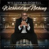 Withholding Nothing By William Mcdowell Instrumental/Multitrack Stems