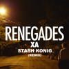 X Ambassadors Renegades Stash Konig Remix Mp3