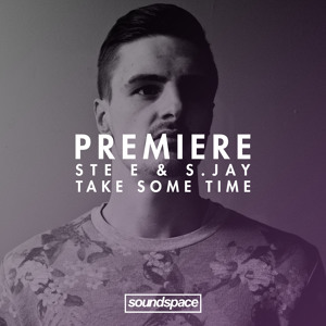 Premiere: Ste E & S. Jay - Take Some Time (Domino Effect)