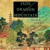Jade Dragon Mountain by Elsa Hart audiobook excerpt