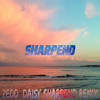ZEDD - Daisy (Sharpend Remix)