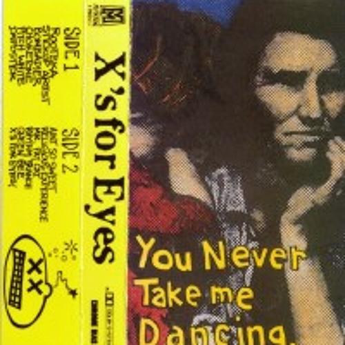 You Never Take Me Dancing