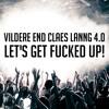VILDERE END CLAES LANNG 4.0 (LET'S GET FUCKED UP!)