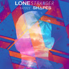 Lone Stranger - Shapes ft. Ray Dee (Free Download)