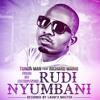Tunda Man Ft. Richard Mario - Rudi Nyumbani