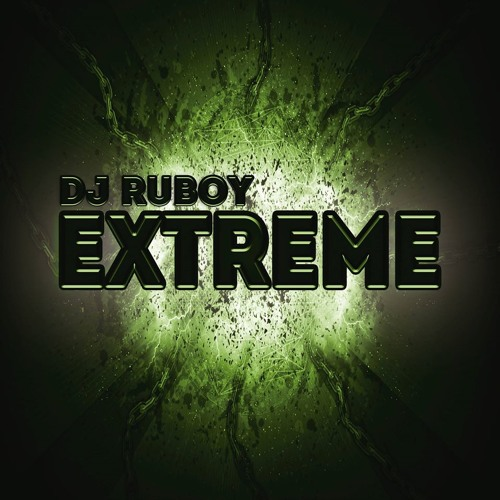 Dj Ruboy - Extreme