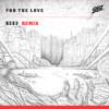GRiZ ft. Talib Kweli - For the Love (Buku Remix)