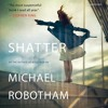 SHATTER By Michael Robotham, Read By Sean Barrett